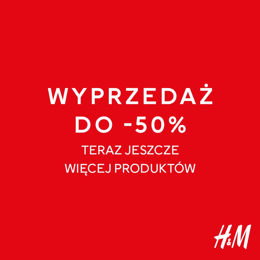 H&M: wyprzedaż do -50%