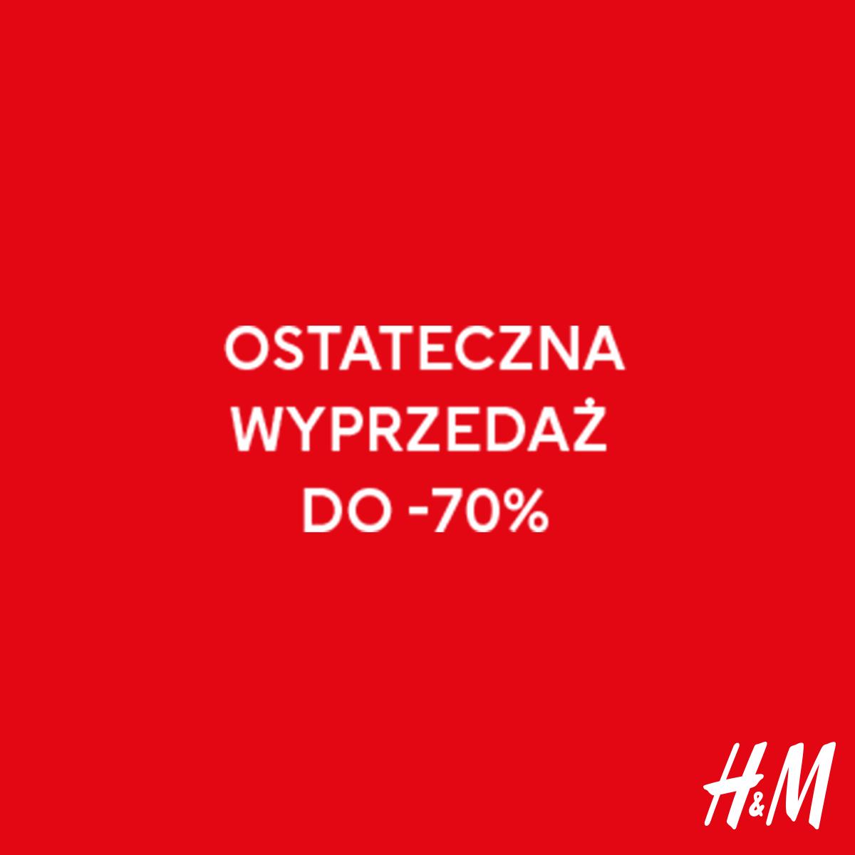 H&M: ostateczna wyprzedaż do -70%