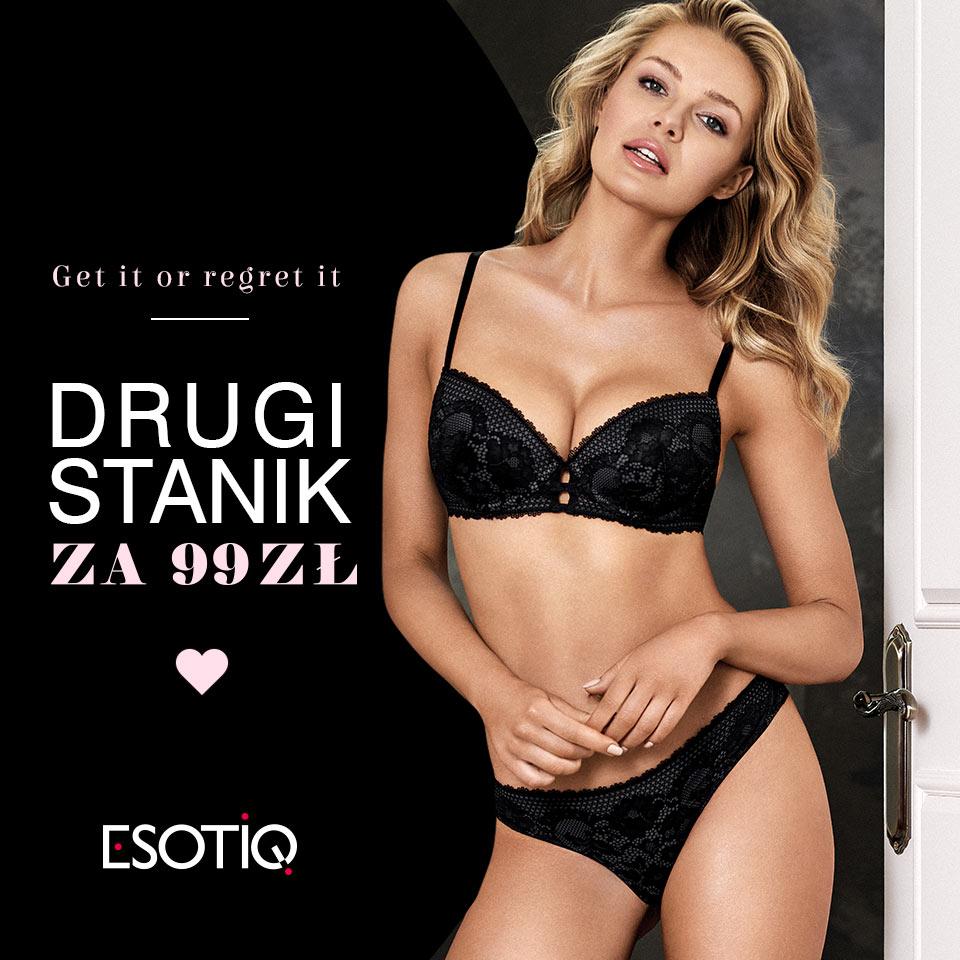ESOTIQ: drugi stanik za 99 zł