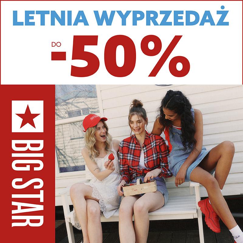 BIG STAR: wyprzedaż letnia do -50%
