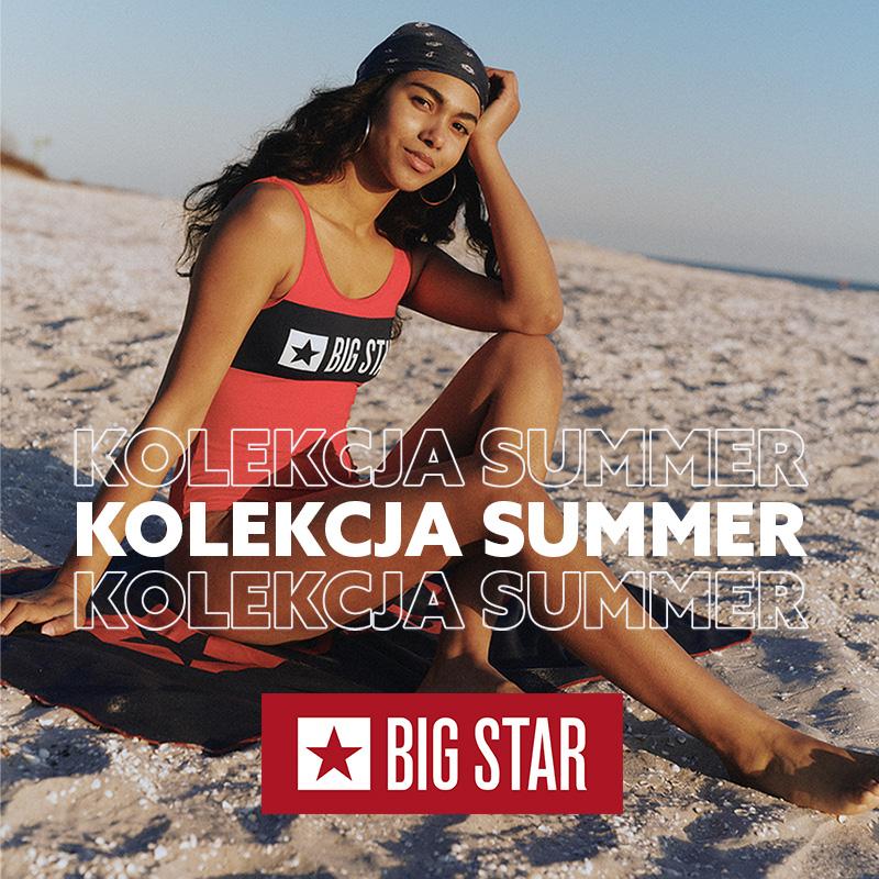 BIG STAR: kolekcja SUMMER