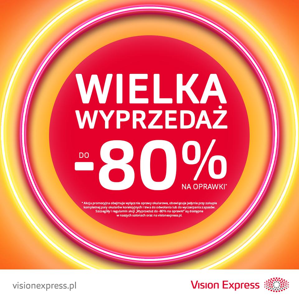 VISION EXPRESS: wyprzedaż do -80%