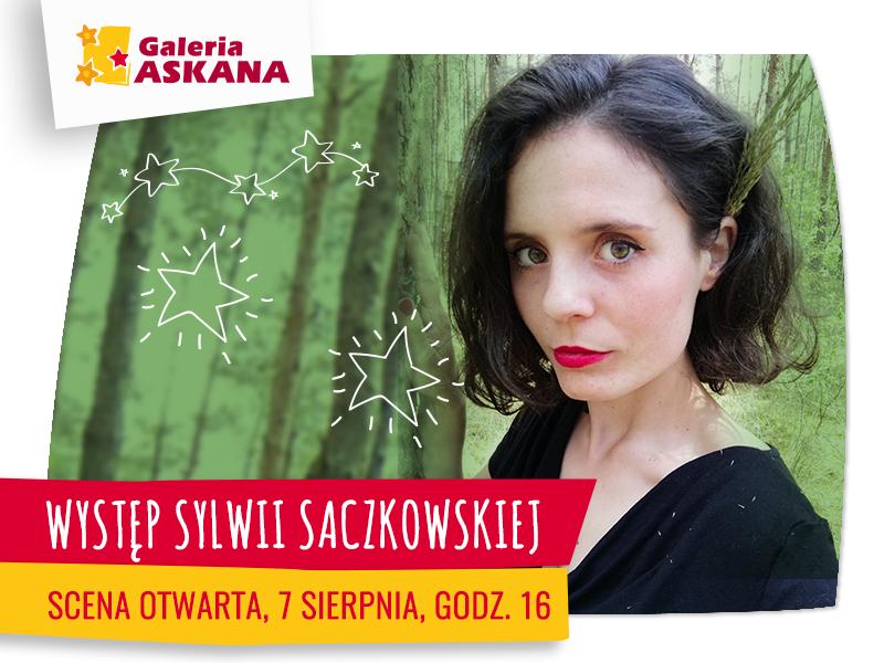 SCENA OTWARTA: występ Sylwii Saczkowskiej