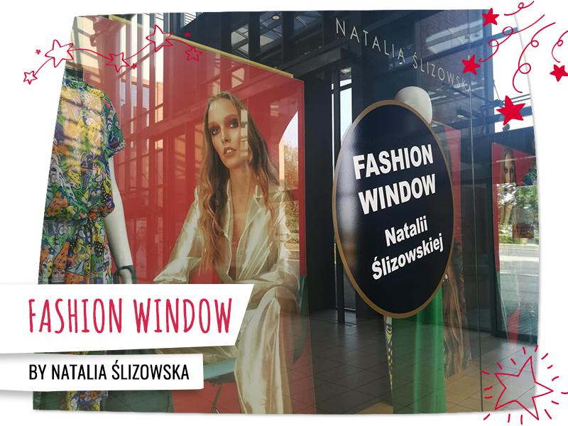 Natalia Ślizowska i jej okno modowe