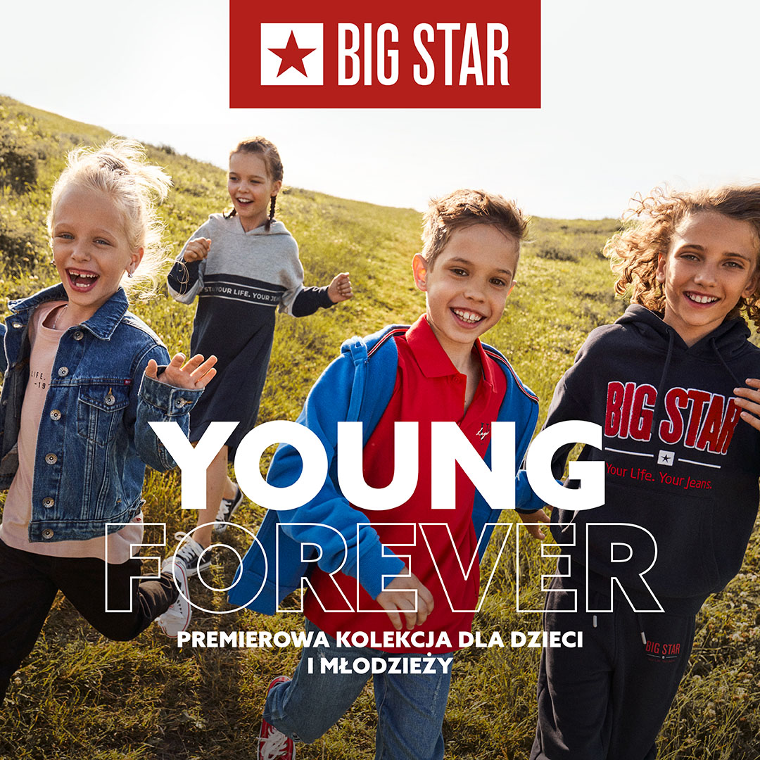 BIG STAR: kolekcja young forever