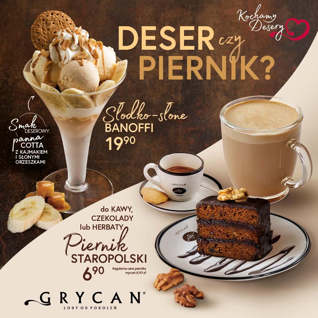 GRYCAN: deser czy piernik
